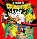 Biblia de Dragon Ball, La