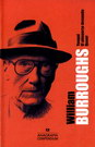 William S. Burroughs (Yonqui, El almuerzo desnudo, Queer)