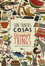 Son tantas cosas/So many things