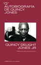 """Q"" Autobiografía de Quincy Jones"