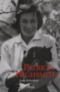 Patricia Highsmith: la biografía definitiva