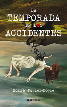 Temporada de los accidentes, La