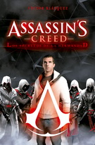Assassin's creed. Los secretos de la hermandad