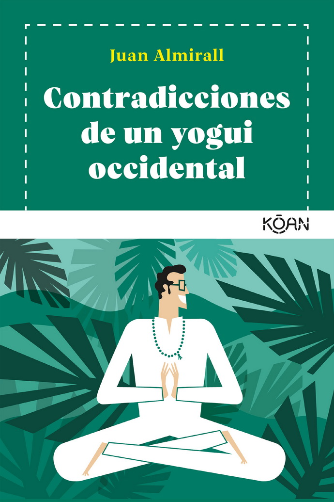 Contradicciones de un yogui occidental