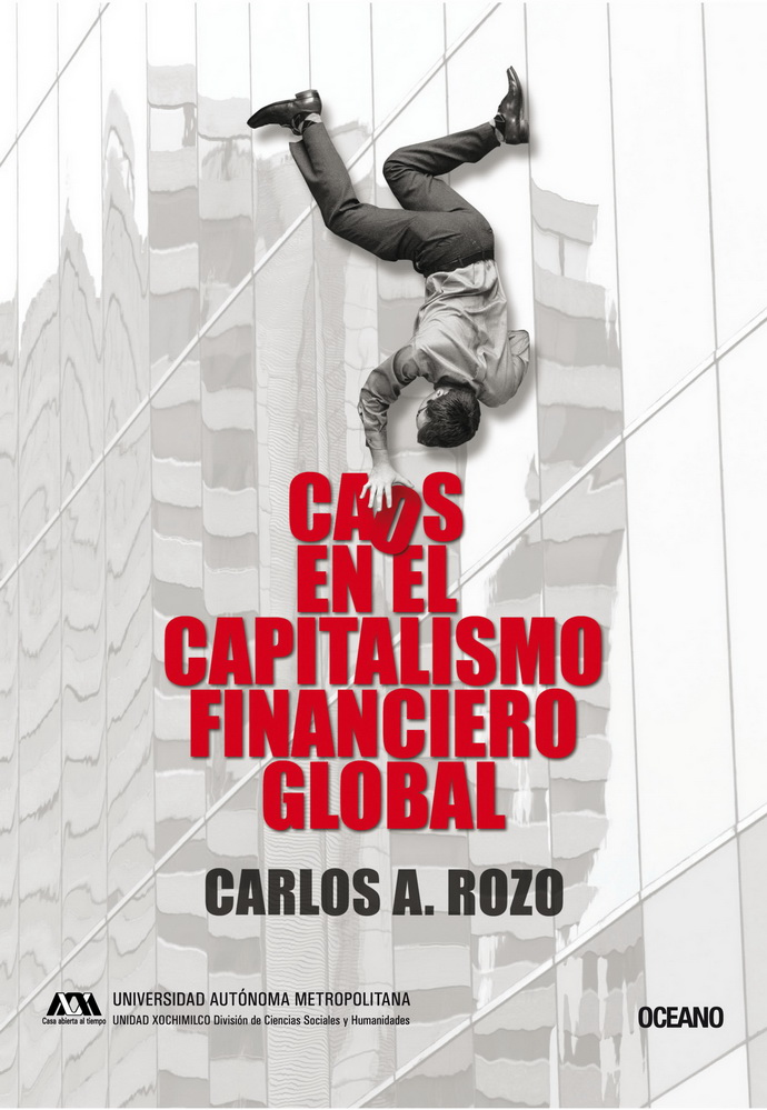 Caos en el capitalismo financiero global